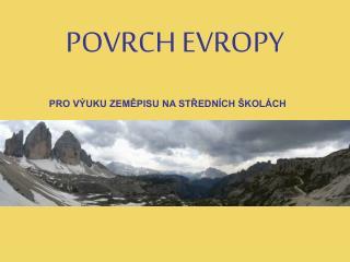 POVRCH EVROPY