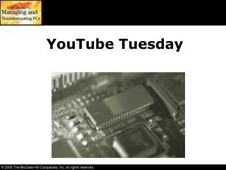 YouTube Tuesday