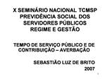 X SEMIN RIO NACIONAL TCMSP PREVID NCIA SOCIAL DOS SERVIDORES P BLICOS REGIME E GEST O