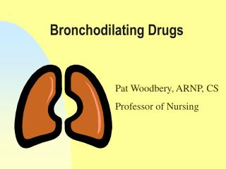 Bronchodilating Drugs
