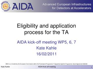 Eligibility and application process for the TA