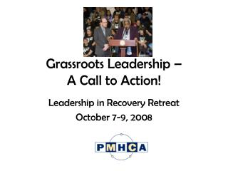 Grassroots Leadership �  A Call to Action!