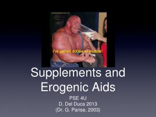 Supplements  and  Erogenic  Aids