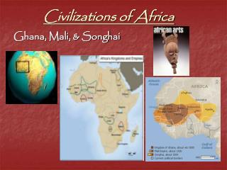 Civilizations of Africa