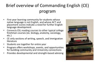 Brief overview of Commanding English (CE) program