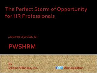The Perfect Storm of Opportunity for HR Professionals