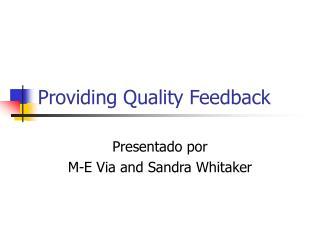 Providing Quality Feedback