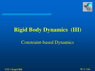 Rigid Body Dynamics  (III) Constraint-based Dynamics