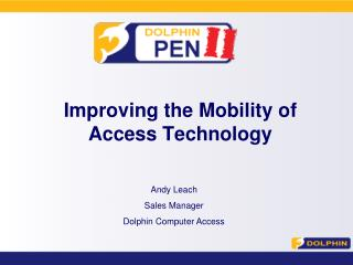 Improving the Mobility of Access Technology