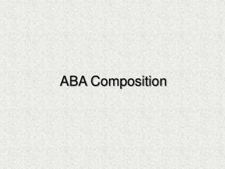 ABA Composition