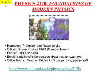 PHYSICS 2170:  FOUNDATIONS OF MODERN PHYSICS