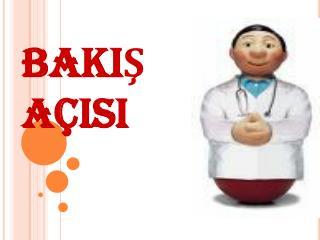 BAKIŞ AÇISI