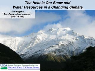 The Heat is On: Snow and  Water Resources in a Changing Climate