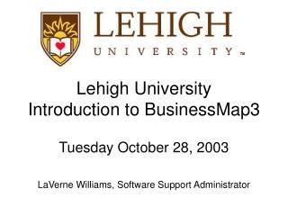 Lehigh University  Introduction to BusinessMap3