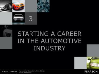 STARTING A CAREER IN THE AUTOMOTIVE INDUSTRY