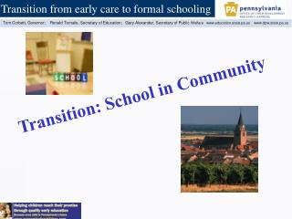 Transition:  School  in Community