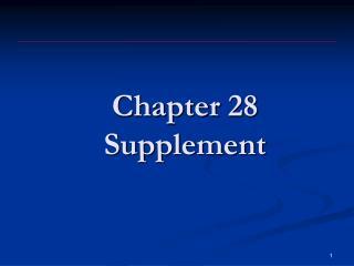 Chapter  28 Supplement