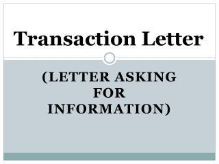 Transaction Letter
