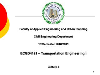 ECGD4121 � Transportation Engineering I Lecture 4