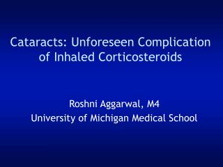 Cataracts: Unforeseen Complication of Inhaled Corticosteroids