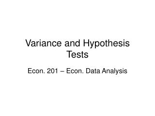 Variance and Hypothesis Tests