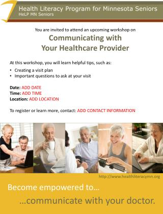 You are invited to attend an upcoming workshop on  Communicating with  Your Healthcare Provider