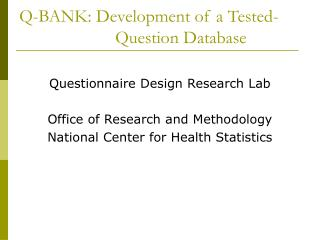 Q-BANK: Development of a Tested-			Question Database