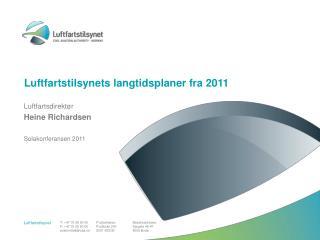 Luftfartstilsynets langtidsplaner fra 2011