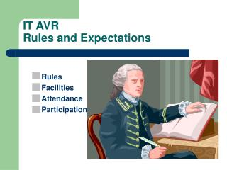 IT AVR Rules and Expectations