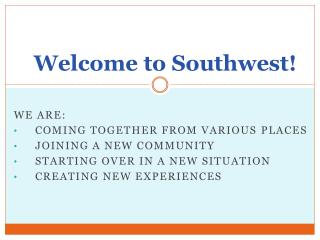 Welcome to Southwest!