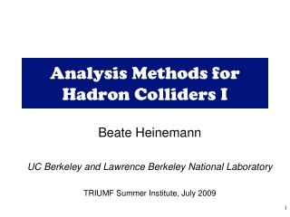 Analysis Methods for Hadron Colliders I