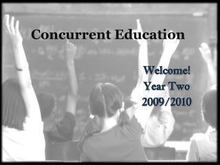 Concurrent Education