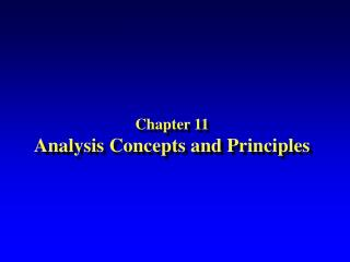 Chapter 11 Analysis Concepts and Principles