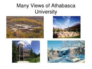 Many Views of Athabasca University