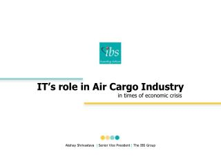 IT's role in Air Cargo Industry