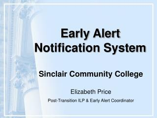 Early Alert  Notification System