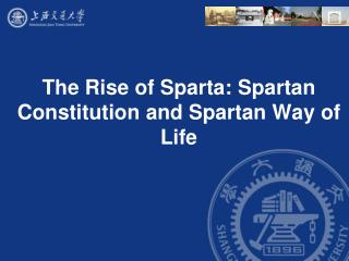 The Rise of Sparta: Spartan Constitution and Spartan Way of Life
