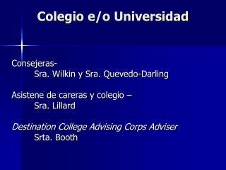 Colegio  e/o Universidad