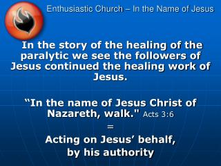 Enthusiastic Church – In the Name of Jesus