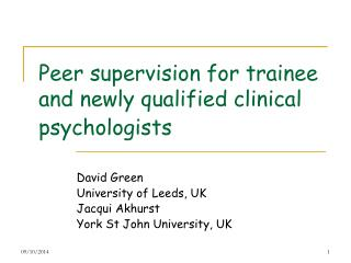Peer supervision for trainee and newly qualified clinical psychologists