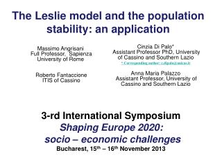 The Leslie model and the population stability: an application