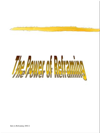 The Power of Reframing