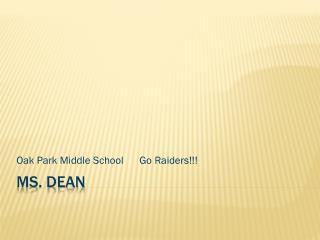Ms. Dean