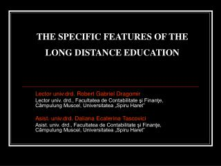 THE SPECIFIC FEATURES OF THE LONG DISTANCE EDUCATION