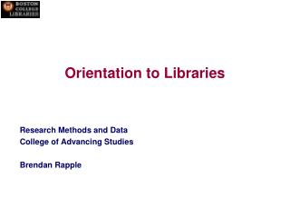 Orientation to Libraries