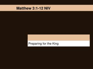 Preparing for the King