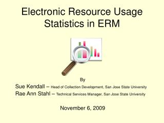 Electronic Resource Usage Statistics in ERM