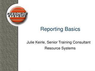 Reporting Basics