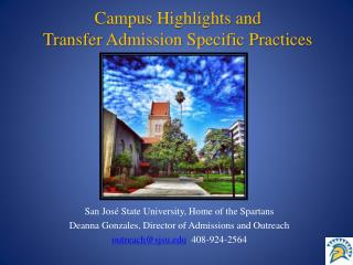 Campus Highlights and  Transfer Admission Specific Practices