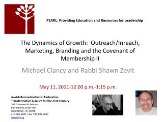 The Dynamics of Growth:  Outreach/ Inreach , Marketing, Branding and the Covenant of Membership II